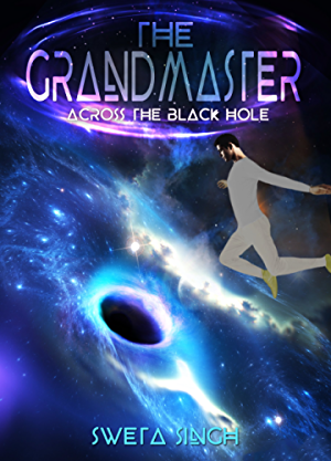 The Grandmaster: Across the Black Hole