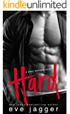 Hard: (A Sexy Bastard Novel)