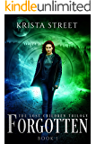 Forgotten: Book #1 in The Lost Children Trilogy (English Edition)