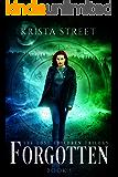 Forgotten: The Lost Children Trilogy Book 1