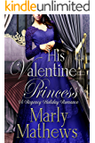 His Valentine Princess (A Regency Holiday Romance Book 2)