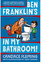Ben Franklin's in My Bathroom! (History Pals) Kindle Edition