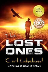 The Lost Ones: Nothing Is How It Seems Kindle Edition