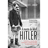 A mente de Adolf Hitler: O relatório secreto que investigou a psique do líder da Alemanha nazista