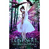 The Lost Soul: a Dark Paranormal Mystery (The Raven Saga Book 3)