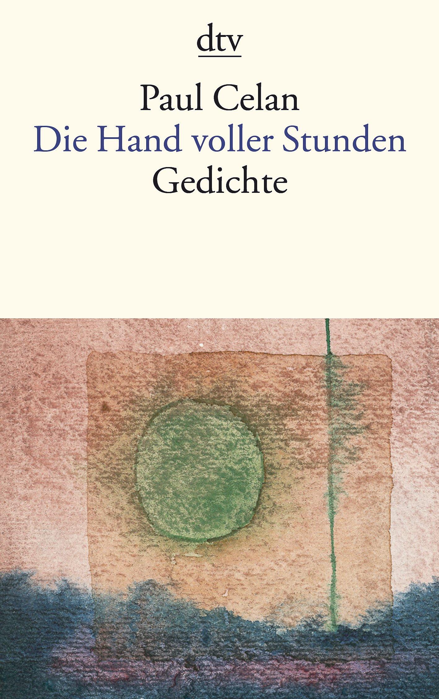 Die Hand voller Stunden: Gedichte (dtv Fortsetzungsnummer 10)