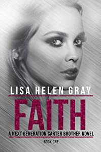 Faith (A Next Generation Carter Brother Novel Book 1)