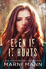 Even If It Hurts Kindle Edition