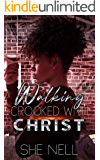Walking Crooked with Christ
