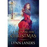 A Promise for Christmas: A Historical Holiday Romance (Holidays)