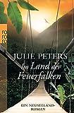 Im Land des Feuerfalken: Ein Neuseeland-Roman (Neuseeland-Reihe, Band 2)