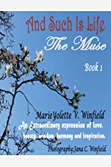 And Such is Life (The Muse Book 1) Kindle Edition
