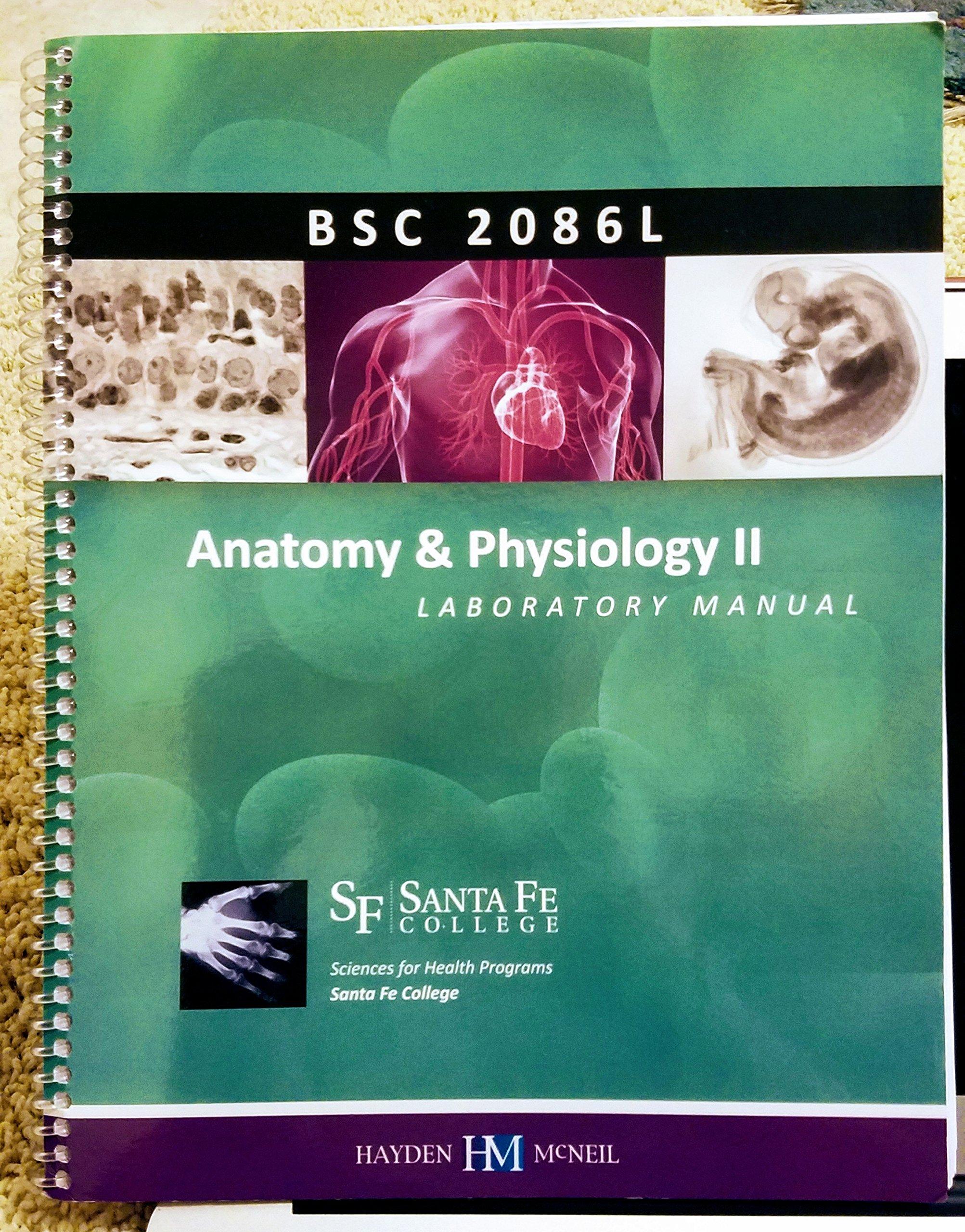 BSC 2086 L Anatomy & Physiology Laboratory Manual Santa Fe College Lab  BSC2086L: DC Rhonda Feldheim, PhD Nilanjana Sengupta, MD Samia Williams: ...