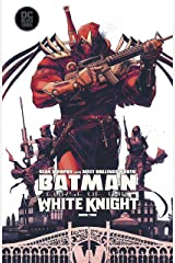 Batman: Curse of the White Knight (2019-) #2 (Batman: White Knight (2017-)) Kindle Edition