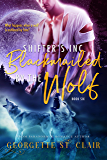 Blackmailed By The Wolf (Shifters, Inc. Book 6)