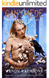 Ganymede: Abducted by the Gods (The Fantastic Immortals)