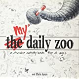 My Daily Zoo: A Drawing Activity Book for All Ages.