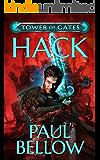 Hack: A LitRPG Novel (Tower of Gates Book 1)