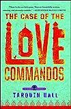 The Case of the Love Commandos (Vish Puri)