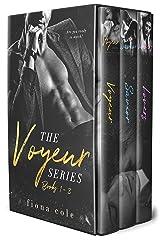 The Voyeur Series (Books 1-3) Kindle Edition