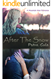 After The Snow: A Mountain Man Romance