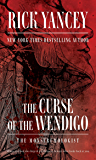 The Curse of the Wendigo (The Monstrumologist Book 2)