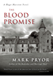 The Blood Promise: A Hugo Marston Novel (A Hugo Marston Novel Series Book 3)