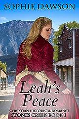 Leah's Peace (Stones Creek Book 1) Kindle Edition