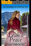 Leah's Peace: Christian Historical Romance (Stones Creek Book 1)