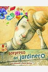 La sorpresa del jardinero (The Gardener's Surprise) (Spanish Edition) Kindle Edition