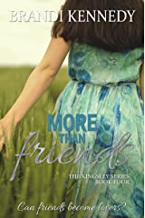 More Than Friends (The Kingsley Series Book 4) Kindle Edition