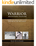 Warrior Mountains Folklore: Oral History Interviews