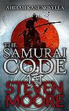 The Samurai Code: A Hiram Kane Adventure (The Hiram Kane Action Adventures Book 1) (English Edition)