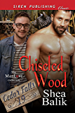 Chiseled Wood [Cedar Falls 19] (Siren Publishing Classic ManLove)