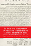 The Declaration of Independence, The Constitution of the United States of America, The Bill of Rights (The World's Greatest Codes Book 4)
