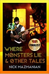 Where Monsters Lie (Trent Rennick Book 1) Kindle Edition