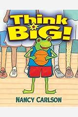 Think Big! (Nancy's Neighborhood) Kindle Edition