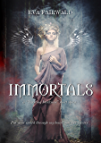 "Immortals: a ""Trusting Darkness"" short story"