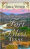 My Heart Belongs in Fort Bliss, Texas: Priscilla's Reveille (Thorndike Press Large Print Christian Romance Series)
