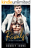 Rivals: An Enemies To Lovers Romance