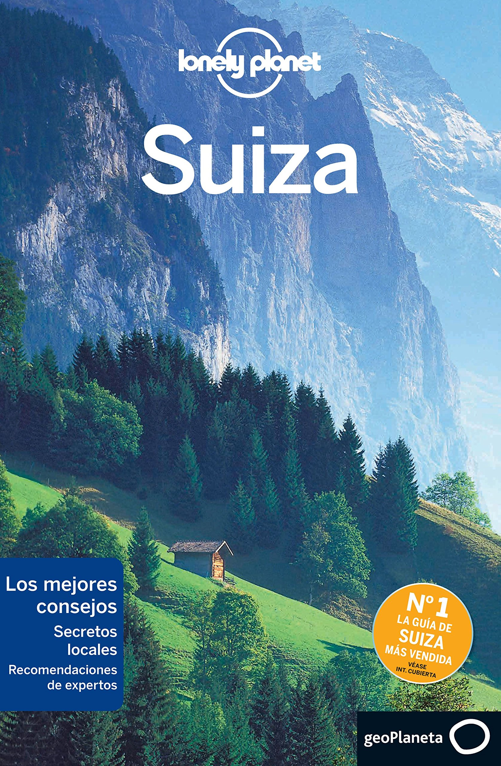 Lonely Planet Suiza (Travel Guide) (Spanish Edition) (Spanish) Paperback – October 1, 2015