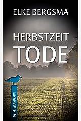 Herbstzeittode - Ostfrieslandkrimi (Büttner und Hasenkrug ermitteln 24) (German Edition) Kindle Edition