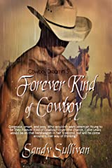 Forever Kind of Cowboy (Cowboy Dreamin' Book 5) Kindle Edition