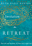 Invitation to Retreat: The Gift and Necessity of Time Away with God (The Transforming Resources Set)