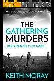 The Gathering Murders: Dead men tell no tales (Inspector Torquil McKinnon Book 1)