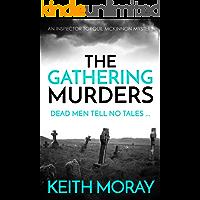 The Gathering Murders: Dead men tell no tales ... (Inspector Torquil McKinnon Book 1)