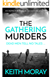 The Gathering Murders: Dead men tell no tales (Inspector Torquil McKinnon Book 1)