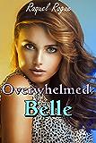 Overwhelmed: Belle
