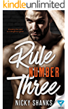 Rule Number Three (Rule Breakers Book 3)