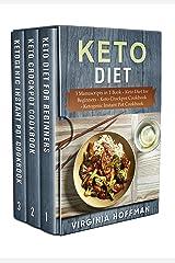 Keto Diet: 3 Manuscripts in 1 Book - Keto Diet for Beginners - Keto Crockpot Cookbook - Ketogenic Instant Pot Cookbook Kindle Edition